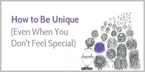 How-to-Be-Unique-Even-When-You-Dont-Feel-Special